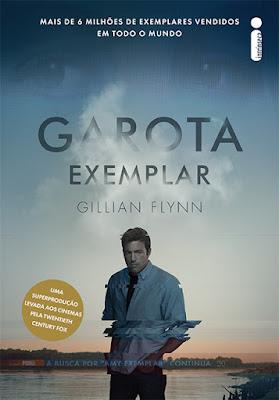 Garota Exemplar - Gillian Flynn | Resenha