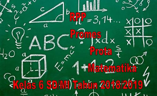 Rpp Promes Prota Matematika Kelas 6 SD/MI Kurikulum 2013 Tahun 2018/2019