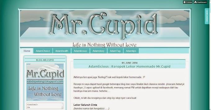 Tempahan Design Blog: Blog Mr. Cupid