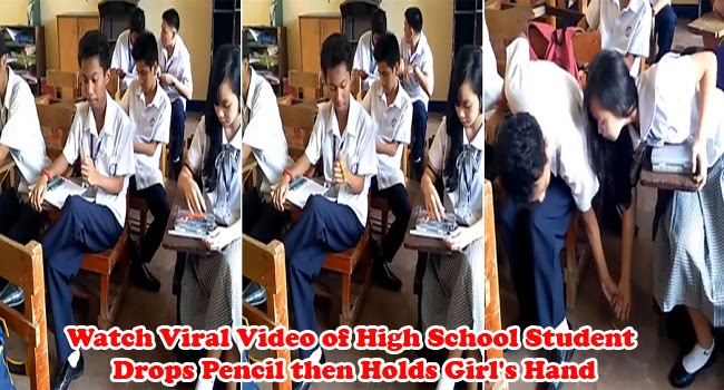 Watch Viral Video of High School Student Drops Pencil then Holds Girl's Hand