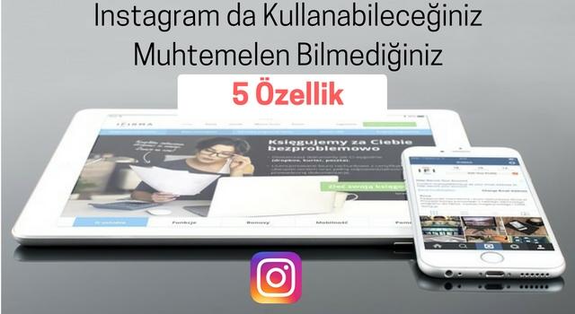 instagram-bilinmeyen-özellikler