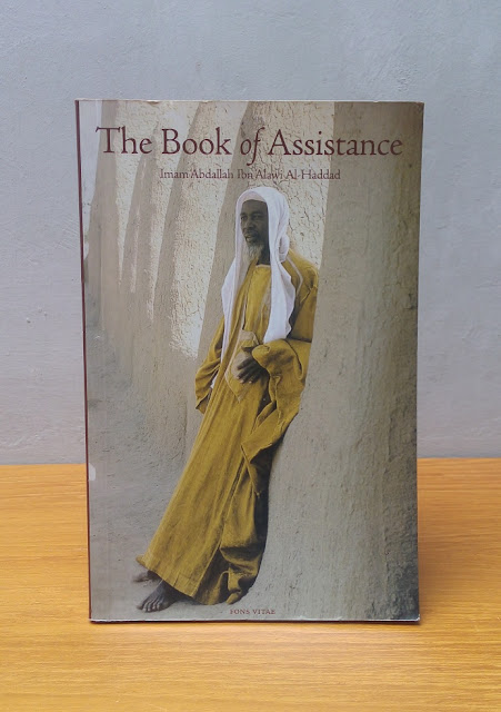 THE BOOK OF ASSISTANCE, Imam Abdallah Ibn Alawi Al-Haddad