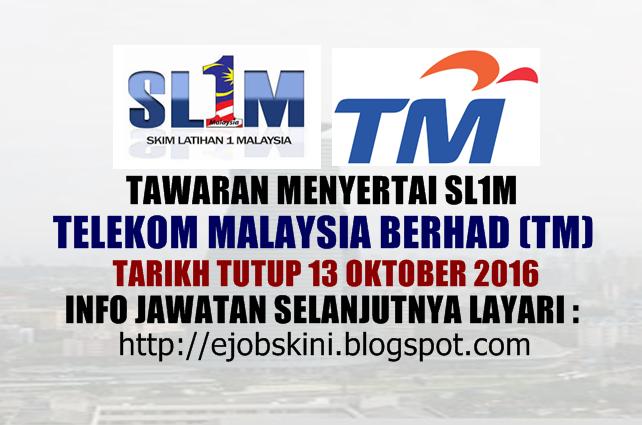 Skim Latihan 1Malaysia (SL1M) di Telekom Malaysia Berhad (TM) Oktober 2016