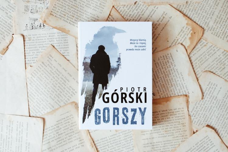 Piotr Górski: Gorszy [RECENZJA]