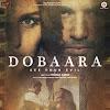 Dobaara (2017) Hindi Movie All Songs Lyrics
