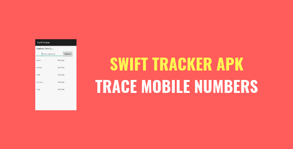 Swift Tracker apk 2018 - Trace Mobile Numbers - Free