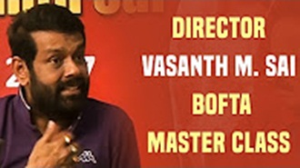 Must watch – An inspiring speech by Director Vasanth M. Sai | BOFTA Master Class