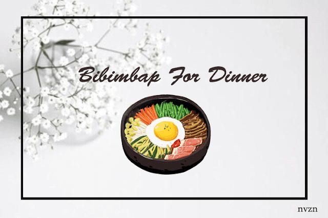 Bibimbap For dinner