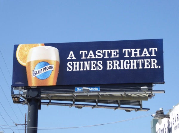Blue Moon taste shines brighter billboard