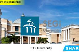 Jawatan Kosong Terkini di SEGi University.
