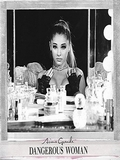 Ariana Grande-Dangerous Woman 2016