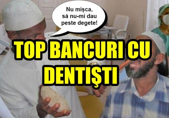 Top bancuri cu dentisti