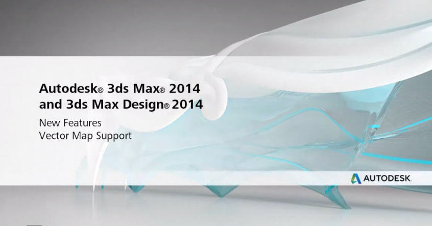 Autodesk 3dsMax 2014 new Features