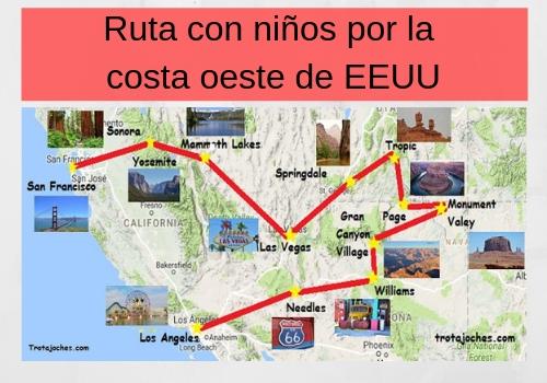 Mapa Eeuu Costa Oeste.Ruta Con Ninos Por La Costa Oeste De Eeuu Trotajoches