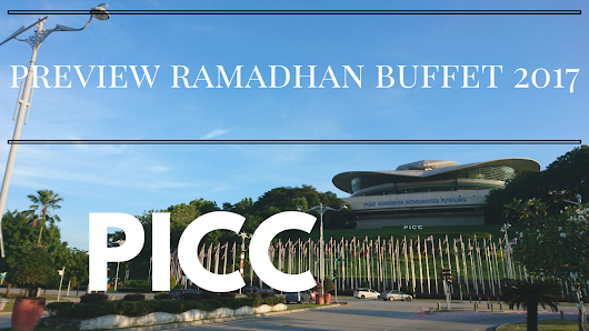 The Untold Story by Scha Nazri: #SchaMakan - Preview Ramadhan Buffet @ PICC + GIVEAWAY VOUCHER!