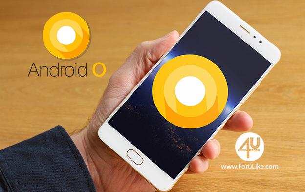 جوجل تطلق أندرويد 8 - Android O رسمياً