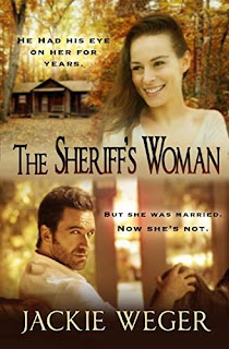 The Sheriff's Woman - love, laughter, drama by Jackie Weger