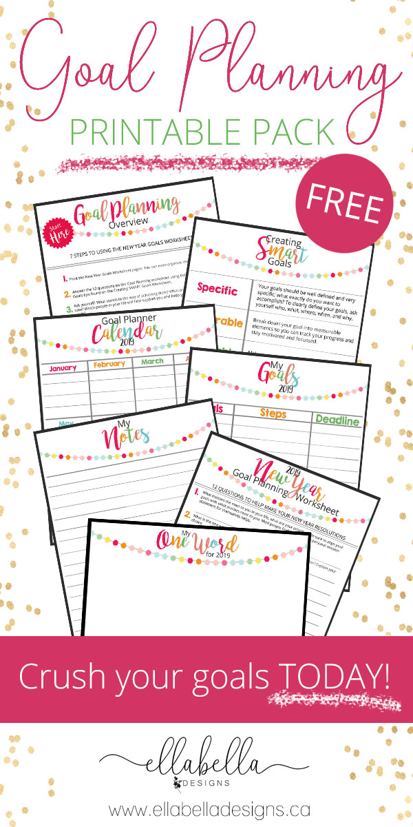 Goal Planning New Year Resolutions Free Printable Pack Ellabella Designs