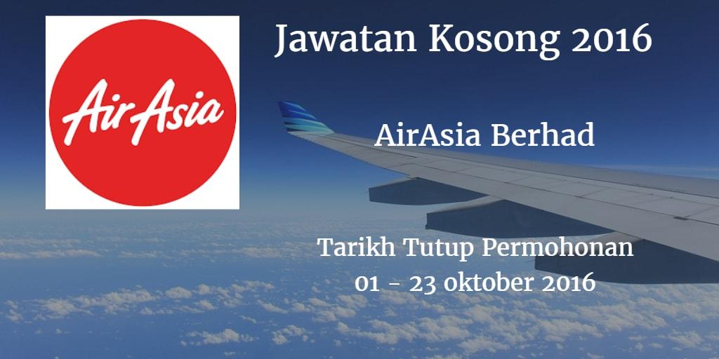 Jawatan Kosong AirAsia Berhad 01 - 23 Oktober 2016