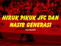 Hiruk Pikuk JFC dan Nasib Generasi