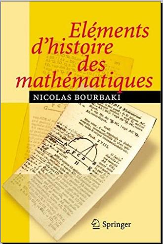 Livre : Éléments d'histoire des Mathématiques de Nicolas Bourbaki