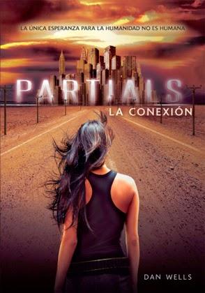 Partials, la conexión - Dan Wells