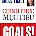 Mừng tuổi sách Chinh phục mục tiêu Brian Tracy