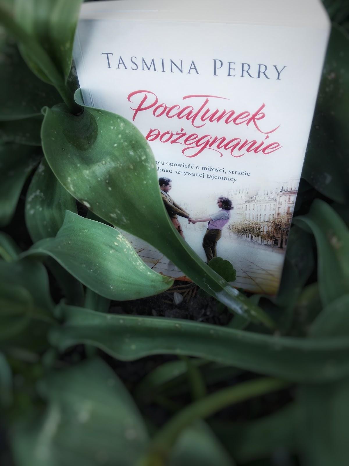 Pocałunek na pożegnanie_ Tasmina Perry -recenzja