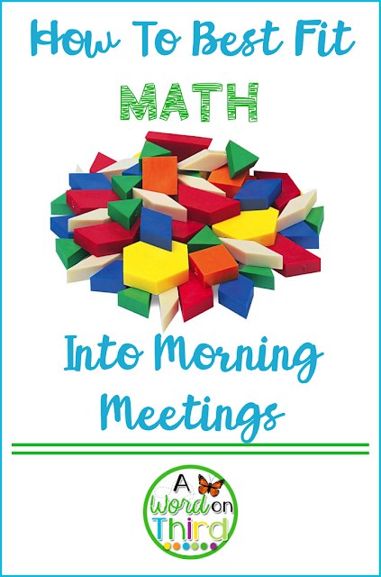 How To Best Fit Math Into Morning Meetings - A Word On Third