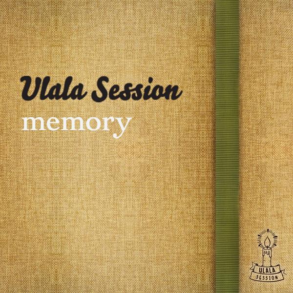 Ulala Session – MEMORY – EP