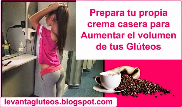 Crema natural para aumentar gluteos