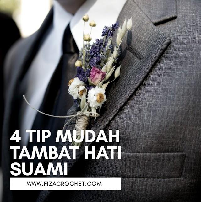4 Tip mudah tambat hati suami