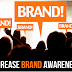 How Content Will Help You to Increase Brand Awareness