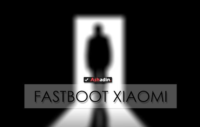 Terjebak di Fastboot Mode Xiaomi? ini cara keluarnya beserta cara untuk masuknya