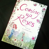 [Book Review] Coming Up Roses by Rachael Lucas