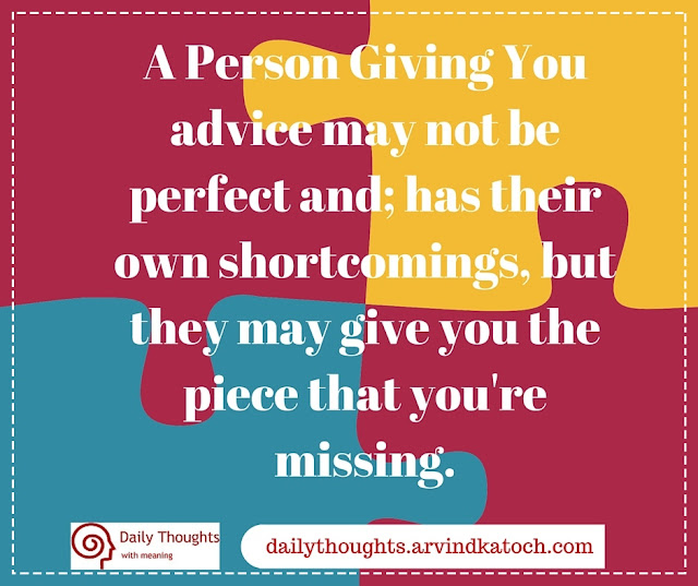 Daily thought, Meaning, Quote Image, Person, advice, perfect, missing, piece,