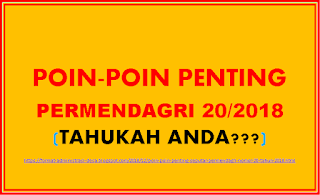 [Poin-Poin Penting dalam Permendagri 20/2018]