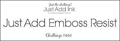 Jo's Stamping Spot - Just Add Ink Challenge #460