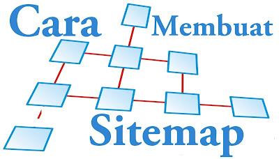 Apa itu Sitemap Blog? Cara Membuat Sitemap Di Blogger Berdasarkan Label