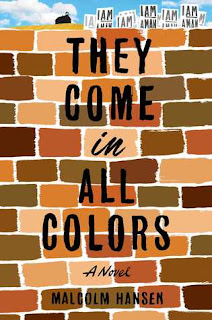 They Come in All Colors: A Novel, Malcolm Hansen, InToriLex