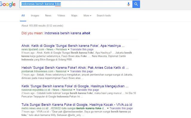 Coba ketik kata 'bersih karena Foke' di Google, hasilnya lucu