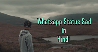 Whatsapp Status Sad in Hindi