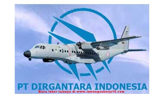 Lowongan Kerja   PT Dirgantara Indonesia (Persero) Minimal SMA SMK  Oktober 2018
