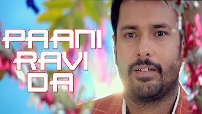 Paani Ravi Da Lyrics - Amrinder Gill | Neha Bhasin | Lahoriye | Punjabi Songs 2017