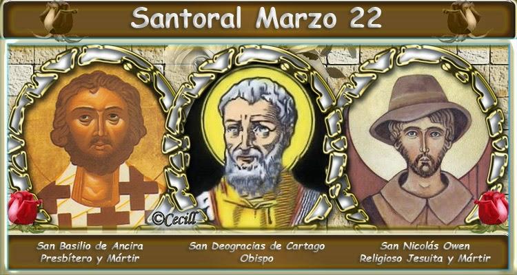 Vidas Santas Santoral Marzo 22