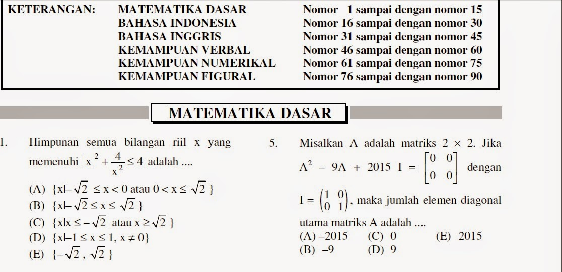 Matematika dasar merupakan materi tes yang harus dikerjakan pada hari pertama pelaksanaan snmptn. Contoh Soal Matematika Tes Masuk Perguruan Tinggi Revisi Id