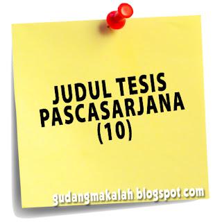 JUDUL TESIS PASCASARJANA (10)