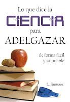 Lo que dice la ciencia para adelgazar de forma fácil y saludable (Luis Jiménez).