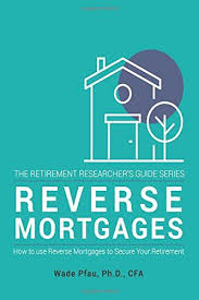 Benefits, Reverse Mortgages, Financial Planners