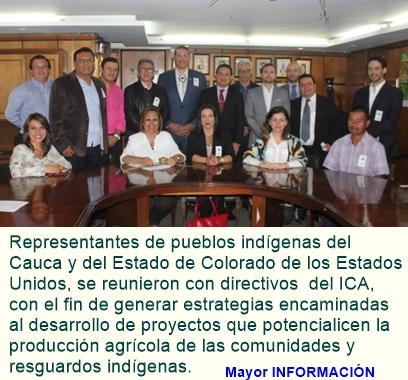 Representantes de indígenas del Cauca y de los Estados Unidos, trabajan en proyecto de cooperación